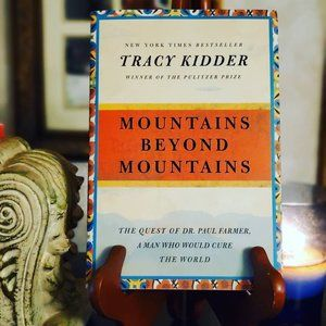 Mountains Beyond Mountains Tracy Kidder Novel Book